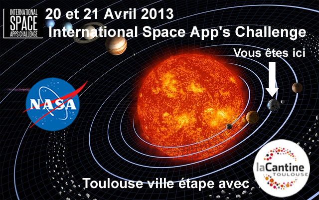 Avril 2013 - L'International Space App's Challenge à La Cantine Toulouse