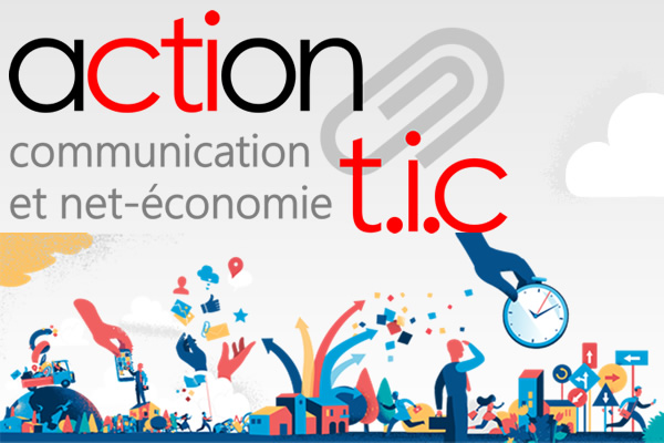 Action T.I.C., agir ensemble localement pour la net-économie